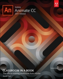 Adobe Animate CC Classroom in a Book (2017 Release), Mixed media product Book