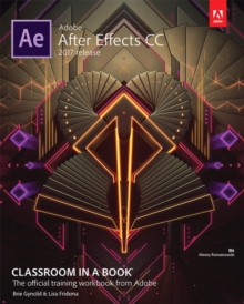 Adobe After Effects CC Classroom in a Book (2017 Release), Mixed media product Book
