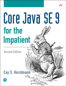 Core Java SE 9 for the Impatient, Paperback Book