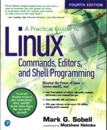 A Practical Guide to Linux Commands, Editors, and Shell Programming, Paperback Book