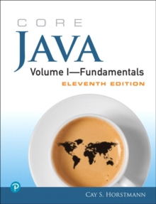 Core Java Volume I--Fundamentals, 1, Paperback / softback Book