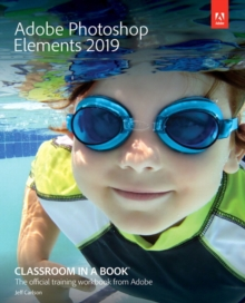 Adobe Photoshop Elements Classroom in a Book, Paperback / softback Book