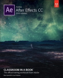 Adobe After Effects CC Classroom in a Book, Paperback / softback Book