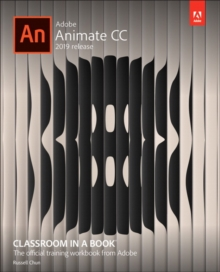 Adobe Animate CC Classroom in a Book, Paperback / softback Book