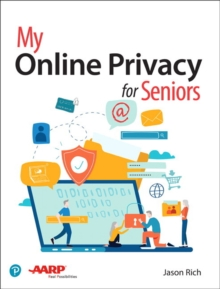 My Online Privacy for Seniors, Paperback / softback Book