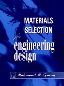 Materials Selection Engineering Design, Paperback Book