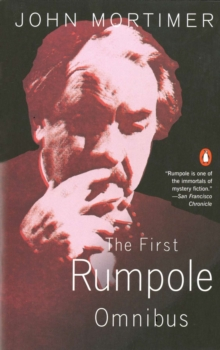The First Rumpole Omnibus, Paperback / softback Book