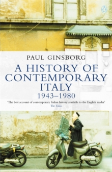 A History of Contemporary Italy : 1943-80, Paperback / softback Book