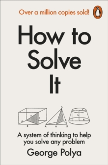 How to Solve it : A New Aspect of Mathematical Method, Paperback Book