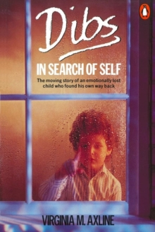 Dibs in Search of Self : Personality Development in Play Therapy, Paperback Book