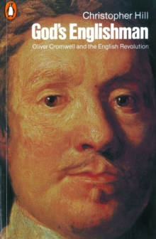 God's Englishman : Oliver Cromwell and the English Revolution, Paperback / softback Book