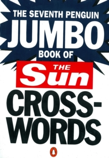 The Seventh Penguin Jumbo Book of The Sun Crosswords, Paperback Book