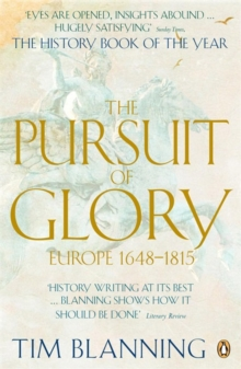 The Pursuit of Glory : Europe 1648-1815, Paperback / softback Book