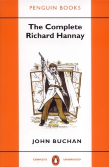 The Complete Richard Hannay, Paperback Book