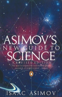 Asimov's New Guide to Science, Paperback / softback Book