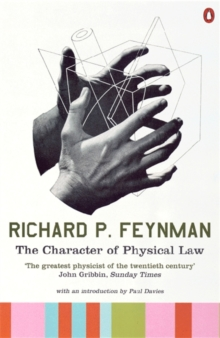 The Character of Physical Law, Paperback / softback Book
