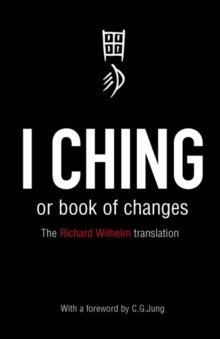 I Ching or Book of Changes, Paperback Book