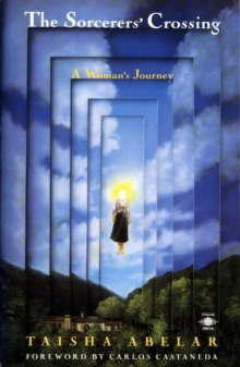 Sorcerer'S Crossing : A Woman's Journey, Paperback / softback Book