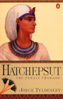 Hatchepsut : The Female Pharaoh, Paperback / softback Book