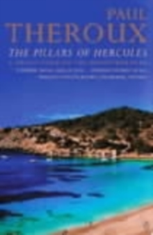 The Pillars of Hercules : A Grand Tour of the Mediterranean, Paperback / softback Book