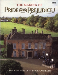 The Making of Pride and Prejudice, Paperback / softback Book
