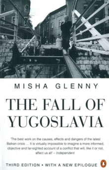 The Fall of Yugoslavia, Paperback Book