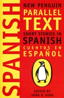 Short Stories in Spanish : New Penguin Parallel Texts, Paperback / softback Book