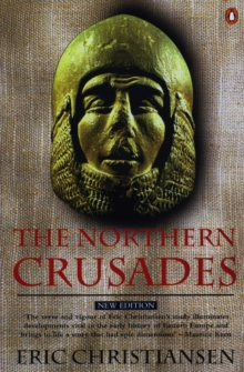 The Northern Crusades, Paperback Book