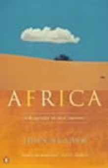 Africa : A Biography of the Continent, Paperback Book