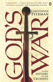God's War : A New History of the Crusades, Paperback Book