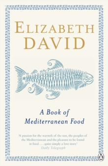 A Book of Mediterranean Food, Paperback Book