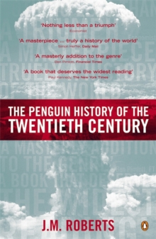 The Penguin History of the Twentieth Century : The History of the World, 1901 to the Present, Paperback / softback Book