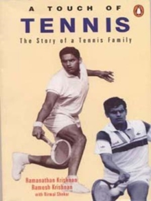 A Touch of Tennis : The Story of a Tennis Family, Paperback Book