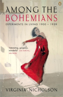 Among the Bohemians : Experiments in Living 1900-1939, Paperback Book