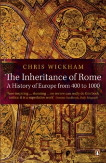 The Inheritance of Rome : A History of Europe from 400 to 1000, Paperback / softback Book