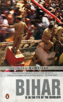 Bihar is in the Eye of the Beholder, Paperback Book