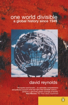 One World Divisible : A Global History Since 1945, Paperback Book