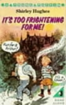 It's Too Frightening for Me!, Paperback Book