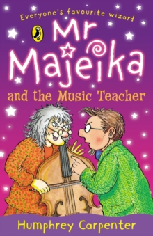 Mr Majeika and the Music Teacher, Paperback Book