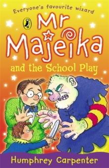 Mr Majeika and the School Play, Paperback Book