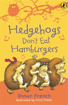 Hedgehogs Don't Eat Hamburgers, Paperback Book