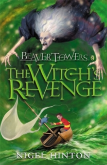 Beaver Towers: The Witch's Revenge, Paperback / softback Book