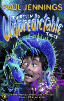 Thirteen Unpredictable Tales, Paperback Book