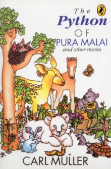 The Python of Pura Malai : And Other Stories, Paperback / softback Book