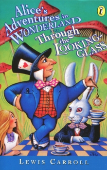 Alice's Adventures in Wonderland & Through the Looking Glass, Paperback / softback Book