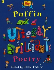 The Puffin Book of Utterly Brilliant Poetry, Paperback / softback Book
