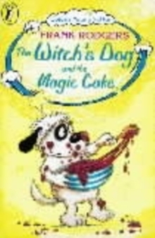 The Witch's Dog and the Magic Cake, Paperback Book