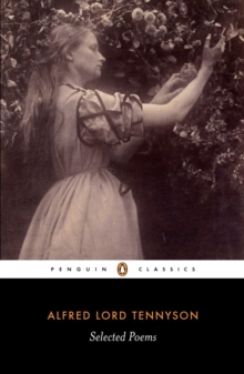 Selected Poems: Tennyson, Paperback / softback Book