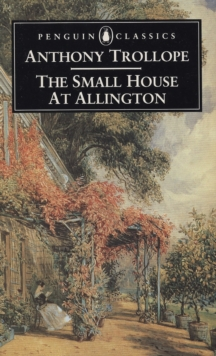 The Small House at Allington, Paperback Book