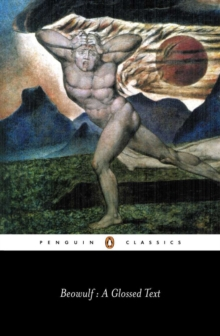 Beowulf : A Glossed Text, Paperback / softback Book